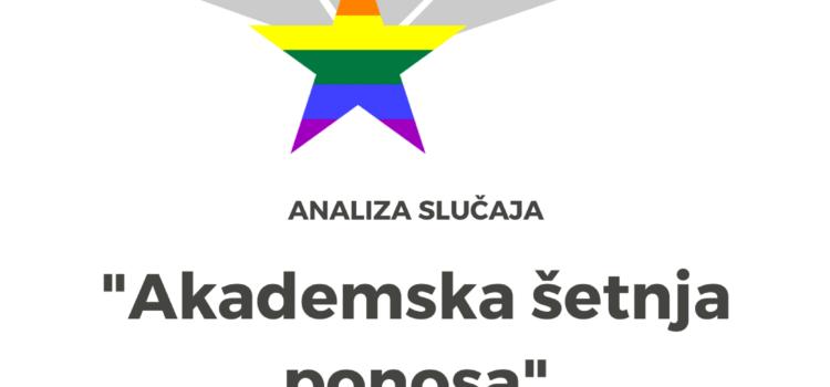 """Analiza slučaja """"Akademska šetnja ponosa"""" dala cjelovit prikaz kršenja osnovnih ljudskih prava LGBTIQ osoba"""